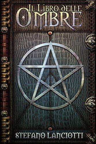 Il Libro delle Ombre (La Profezia del Ritorno Vol. 1)