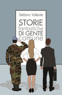 Storie fantastiche di gente comune