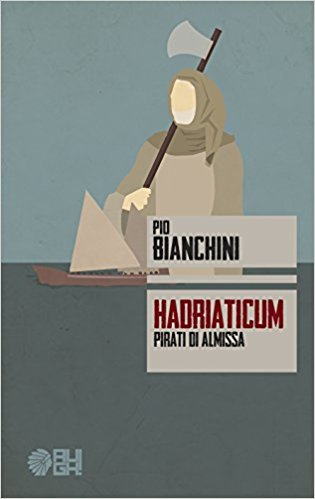 Hadriaticum. Pirati di Almissa