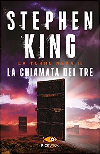 La chiamata dei tre (La Torre Nera Vol. 2)