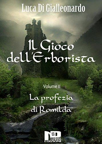 Il gioco dell'Erborista - La profezia di Romilda (VOL. 2)