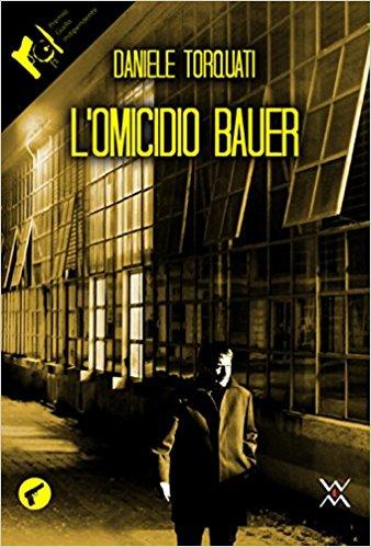 L'omicidio Bauer