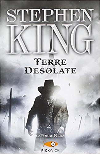 Terre desolate (La Torre Nera Vol. 3)