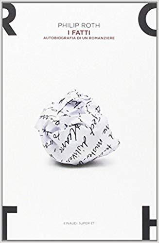 I fatti – Autobiografia di un romanziere