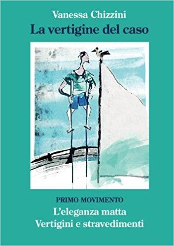 La Vertigine del Caso - Primo Movimento