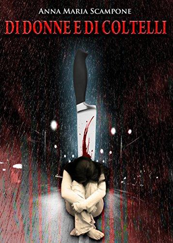 di-donne-e-di-coltelli.jpg