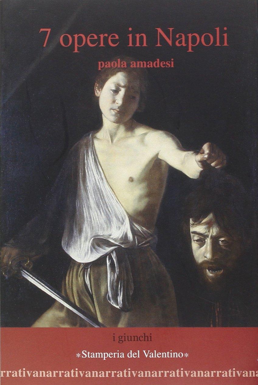 7 opere in Napoli