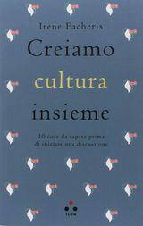 creiamo-cultura-insieme-10-cose-da-sapere-prima-di-iniziare-una-discussione.jpg