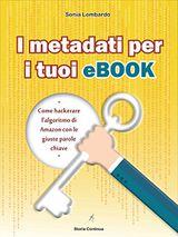 i-metadati-per-i-tuoi-ebook-come-hackerare-lalgoritmo-di-amazon-con-le-giuste-parole-chiave.jpg