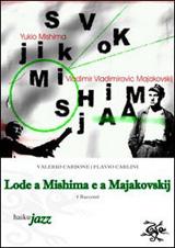 Lode a Mishima e a Majakovskij