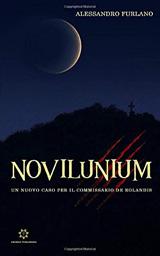 Novilunium: Un nuovo caso per il commissario De Rolandis