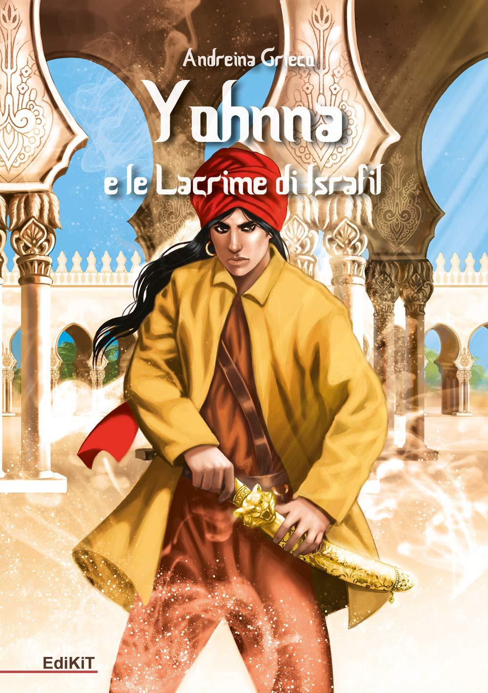Yohnna e le Lacrime di Israfil