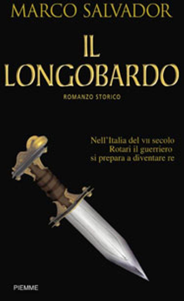 Risultati immagini per Marco Salvador - Il longobardo